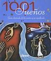 1001 SUEÑOS GUIA ILUSTRADA DE LOS SUEÑOS Y SU SIGNIFICADO (RUSTICA)