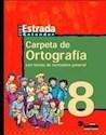 CARPETA DE ORTOGRAFIA 8 ESTRADA EGB [ENTENDER]