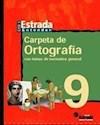 CARPETA DE ORTOGRAFIA 9 ESTRADA EGB [ENTENDER]