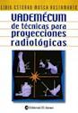 VADEMECUM DE TECNICAS PARA PROYECCIONES RADIOLOGICAS