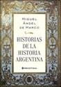 HISTORIAS DE LA HISTORIA ARGENTINA