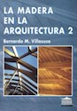 MADERA EN LA ARQUITECTURA 2 LA