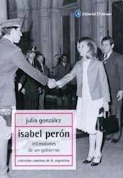 Libro ISABEL PERON. INTIMIDADES DE UN GOBIERNO