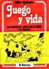 Libro JUEGO Y VIDA LA CONDUCTA LUDICA EN EL NIÑO Y EL ADULTO