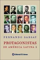 Libro PROTAGONISTAS DE AMERICA LATINA 2
