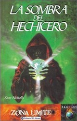 Libro SOMBRA DEL HECHICERO, LA (ZONA LIMITE)