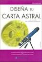 DISEÑA TU CARTA ASTRAL LAS CLAVES DEL TRIUNFO PERSONAL  (TECNICAS MILENARIAS) (CARTONE)