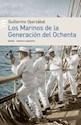 MARINOS DE LA GENERACION DEL OCHENTA (MEMORIA ARGENTINA  )