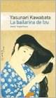Libro BAILARINA DE IZU, LA