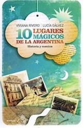 Libro 10 LUGARES MAGICOS DE LA ARGENTINA