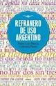 REFRANERO DE USO ARGENTINO (ACADEMIA ARGENTINA DE LETRAS / EMECE)(RUSTICA)