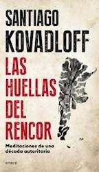 Libro HUELLAS DEL RENCOR, LAS