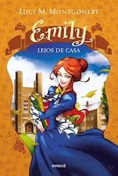 Libro EMILY LEJOS DE CASA (RUSTICO)