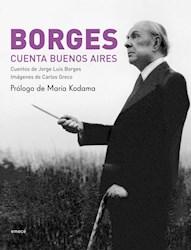 Libro BORGES CUENTA BUENOS AIRES (RUSTICO)