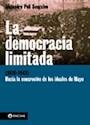 DEMOCRACIA LIMITADA (1916-1943) HACIA LA CONCRECION DE  LOS IDEALES DE MAYO