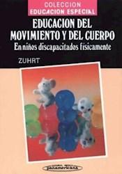 EDUCACION DEL MOVIENTO Y DEL CUERPO EN NIÑOS DISCAPACITADOS (CARTONE)