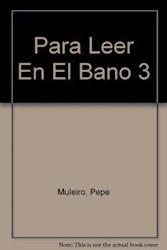 Libro PARA LEER EN EL BAÑO 3