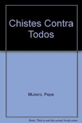 Libro CHISTES CONTRA TODOS (GALLEGOS, NEGROS, JUDIOS)