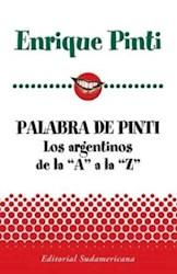 Libro PALABRA DE PINTI. LOS ARGENTINOS DE LA A A LA Z