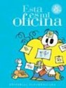 Libro ESTA ES MI OFICINA