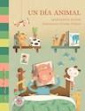 Libro UN DIA ANIMAL (COLECCION LOS CAMINADORES)