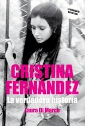 Libro Cristina Fernandez, La Verdadera Historia