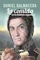 COMIDA EN LA HISTORIA ARGENTINA (RUSTICA)