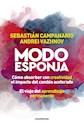 MODO ESPONJA COMO ABSORBER CON CREATIVIDAD EL IMPACTO DEL CAMBIO ACELERADO (RUSTICA)