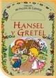 Libro HANSEL Y GRETEL (COLECCION MI VALIJITA DE CUENTOS)