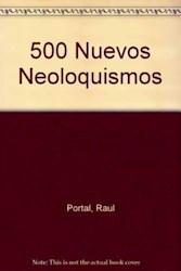 Libro 500 NUEVOS NEOLOQUISMOS