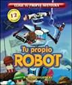 Libro TU PROPIO ROBOT (ELIGE TU PROPIA AVENTURA) (12 FINALES POSIBLES)