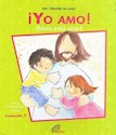 Libro YO AMO JESUS ESTA VIVO (SERIE JARDIN DE JESUS 5 AÑOS) (CUADERNILLO 1)