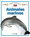 ANIMALES MARINOS (COLECCION ABRE TUS OJOS)(RUSTICO)