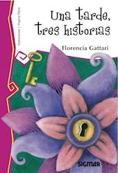 Libro UNA TARDE TRES HISTORIAS