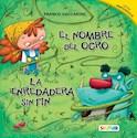 Libro NOMBRE DEL OGRO / ENREDADERA SIN FIN (COLECCION HILO IN  FINITO) (LETRA MAYUSCULA)