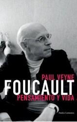 Libro Foucault, Pensamiento Y Vida