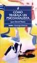 COMO TRABAJA UN PSICOANALISTA (COLECCION BIBLIOTECA DE PSICOLOGIA PROFUNDA 197) (RUSTICA)