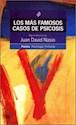 MAS FAMOSOS CASOS DE PSICOSIS (PSICOLOGIA PROFUNDA 10233)