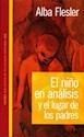NIÑO EN ANALISIS Y EL LUGAR DE LOS PADRES (BIBLIOTECA DE PSICOLOGIA PROFUNDA 10260) (RUSTICA)
