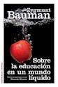 SOBRE LA EDUCACION EN UN MUNDO LIQUIDO CONVERSACIONES CON RICARDO MAZZEO (ESTADO Y SOCIEDAD)