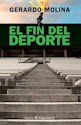 FIN DEL DEPORTE (ENTORNOS 11503)