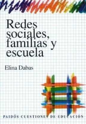 Libro REDES SOCIALES, FAMILIAS Y ESCUELA