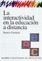 INTERACTIVIDAD EN LA EDUCACION A DISTANCIA (CUESTIONES DE EDUCACION 53026)