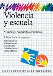 Libro VIOLENCIA Y ESCUELA. MIRADAS Y PROPUESTAS CONCRETAS