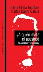Libro A QUIEN MATA EL ASESINO ?
