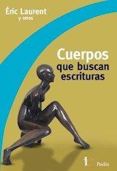 Libro CUERPOS QUE BUSCAN ESCRITURAS