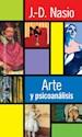 ARTE Y PSICOANALISIS (BIBLIOTECA DE PSICOLOGIA PROFUNDA 312) (RUSTICA)