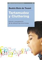 TARTAMUDEZ Y CLUTTERING ESTUDIO Y RECUPERACION (PSICOLOGIA PSIQUIATRIA PSICOTERAPIA) (RUSTICA)