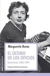 ULTIMO DE LOS OFICIOS ENTREVISTAS (1962-1991) (ESPACIOS DEL SABER) (RUSTICA)