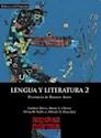 Libro LENGUA Y LITERATURA 2 KAPELUSZ POLIMODAL PROV.BS.AS.